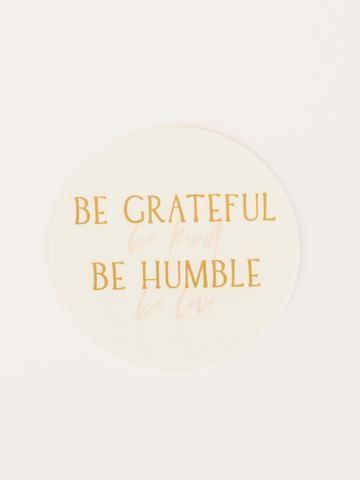 Be Grateful Sticker