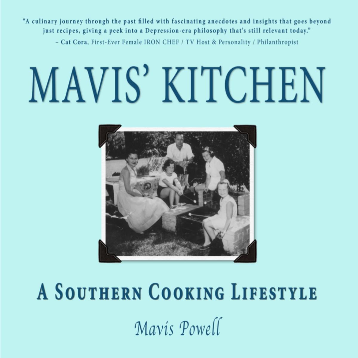 Mavis' Kitchen: A Southern Cooking Lifestyle