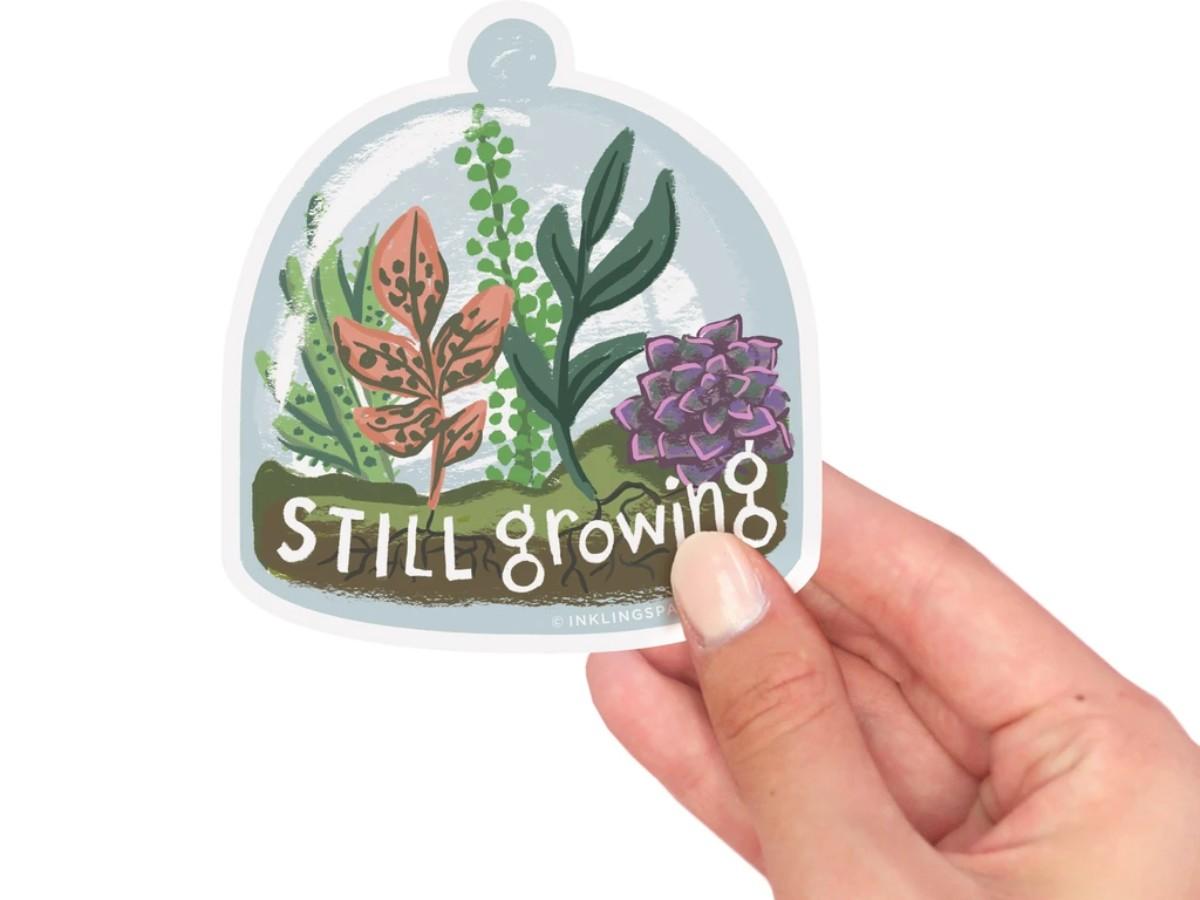 Still Growing Vinyl Sticker