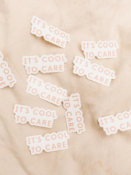 It's Cool To Care Sticker