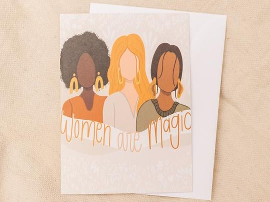 Women Are Magic Greeting Card