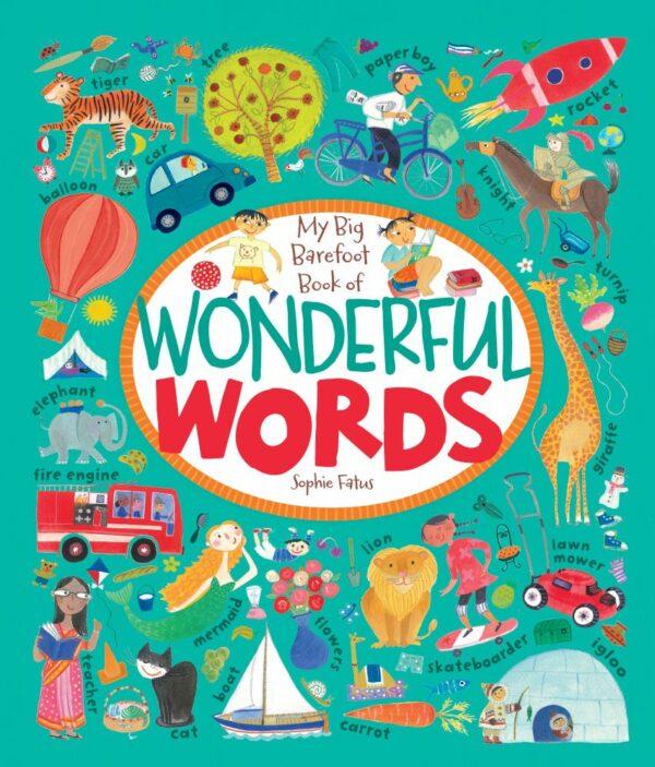 My Big Barefoot Book of Wonderful Words