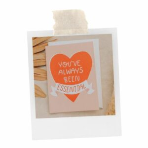 You've Always Been Essential Greeting Card is perfect for any teacher